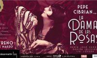 La Dama de las Rosas , musical de  Pepe Cibrián